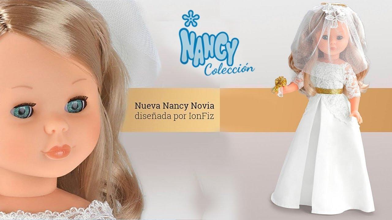 6ac5a3481e Muñeca Nancy Novia Ion Fiz 2017 - YouTube
