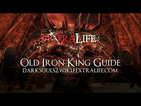 Old Iron King Boss Guide - Dark Souls 2 Wiki Fextralife