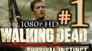 The Walking Dead Survival Instinct Walkthrough Part 1 [1080p HD] - First 60 Minutes! - NO Commentary