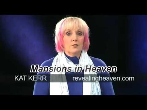Heaven, Guardian Angel, Mansions in Heaven   Kat Kerr Heaven Testimony