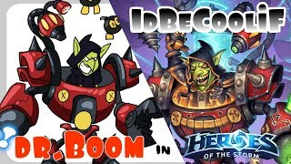 DR.BOOM! In Heroes of the Storm [Idbecoolif]