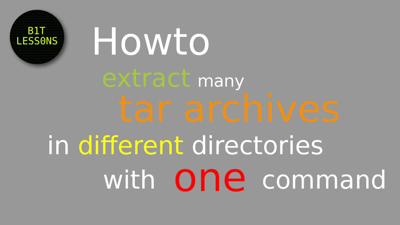 Howto extract many tar archive in different directories with one command