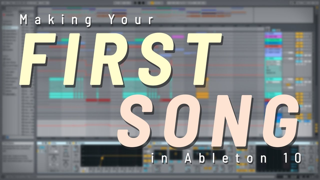 Making Your FIRST Song in Ableton Live 10 (Using Default Ableton  Plugins/Instruments)