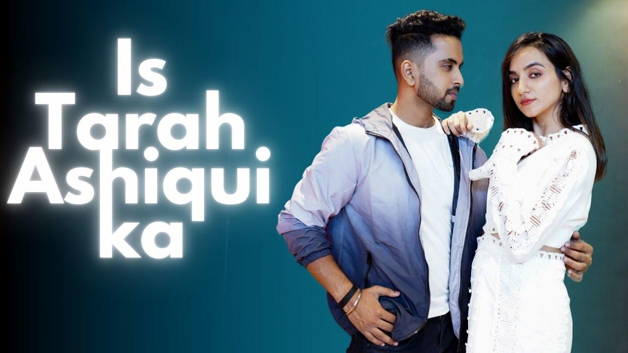 Is Tarah Aashiqui Ka   Tejas Dhoke & Ishpreet Dang   Dancefit Live