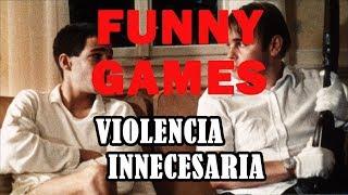 Funny Games o el no a la violencia comercializada (Spoilers)   Así habló Elirtem