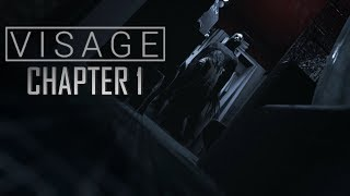 Visage - Full Chapter 1 Gameplay (No Commentary)