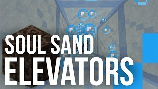 Soul Sand Item & Player Elevator - Minecraft 1.13
