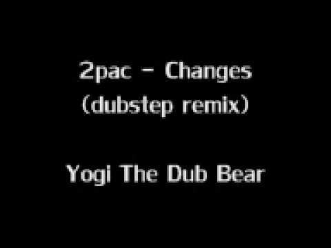 2pac - Changes (dubstep Remix)