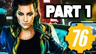 Fallout 76 Gameplay Walkthrough Part 1 Full Game Ps4 Pro