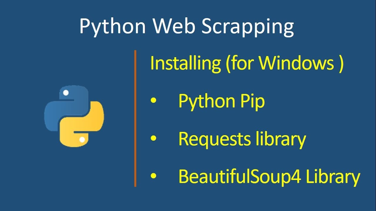 Install python PIP, Requests and Beautiful soup for WINDOWS (in 5 minutes)