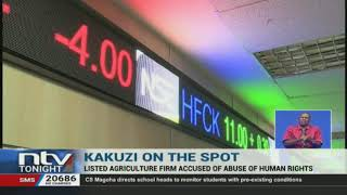 Kakuzi accused of abuse of human rights