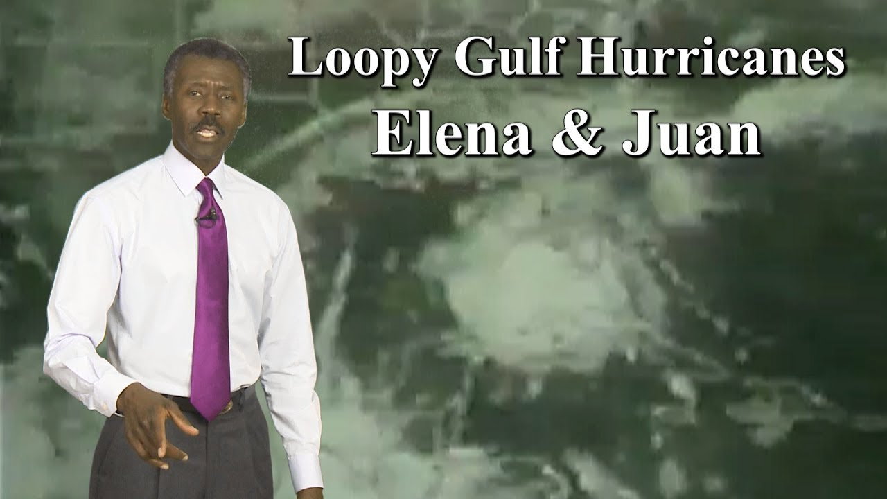 Hurricane Elena Hurricane Juan Two Loopy Gulf Tracks In 1985 Youtube