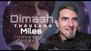 Dimash - Thousand Miles