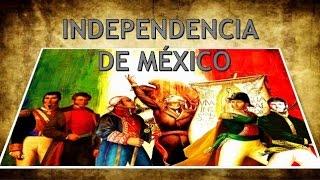 La independencia de México- Video Documental