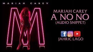 Mariah Carey - A No No (Audio Snippet) Video