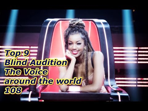 Top 9 Blind Audition (The Voice around the world 108)