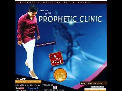 LIVE | PROPHETIC CLINIC | WITH PROPHETESS ESTHER BUKUKU |19/05/2018| FROM MOSHI-KILIMANJARO.