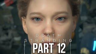 DEATH STRANDING Gameplay Walkthrough Part 12 - EXPLOSIVE PACKAGE (Full Game)