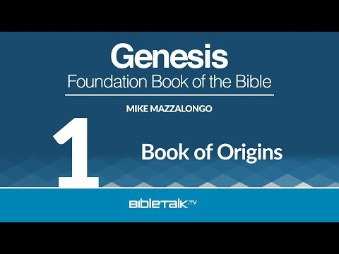 Bible Study on Genesis - #1 - Introduction to Genesis