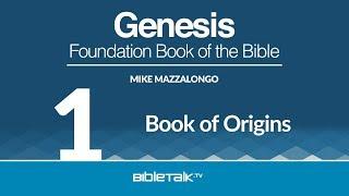 Bible Study on Genesis - #1 - Introduction to Genesis
