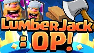 Clash Royale Update Faster LumberJack OP?
