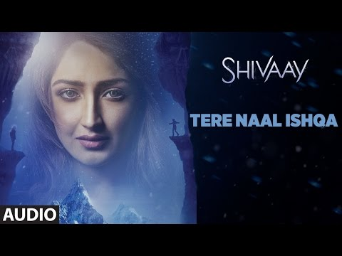 TERE NAAL ISHQA Full Audio Song || ...