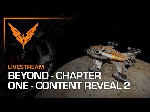 Elite Dangerous: Beyond - Chapter One Content Livestream - Part 2