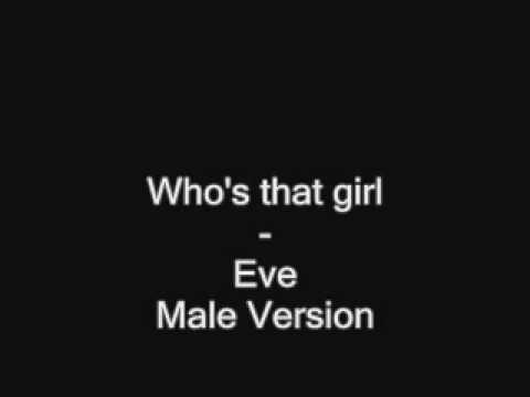 Who's that girl male version
