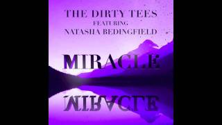 The Dirty Tees Feat. Natasha Bedingfield - Miracle (Fragma Cover)
