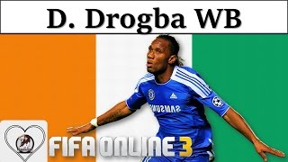 I Love FO3 | Didier Drogba WB Review Fifa Online 3 New Engine 2016: Voi Rừng của Mùa World Best