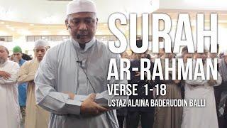 Surah Ar-Rahman 1-18 (Ramadan 1437H) - Ustaz Alaina Baderuddin Balli ᴴᴰ