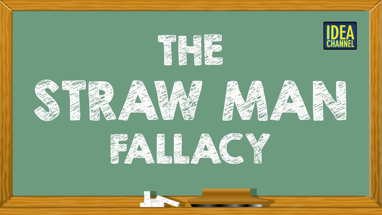 Image result for straw man fallacy
