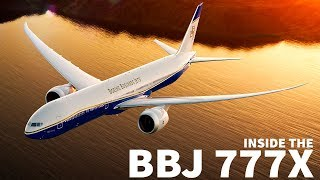 Inside the Boeing Business Jet 777X