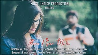 Video New Hindi Song💜Tere Pyar Mein💜Niyaz & Harshita💜Heart Touching Romantic Song 2017 by Nitish Asthana download MP3, 3GP, MP4, WEBM, AVI, FLV Agustus 2017