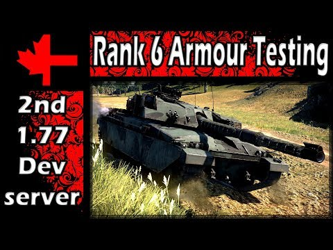 War Thunder 2ⁿᵈ Dev Server - Update 1.77 - Rank 6 Armour Testing Part 1