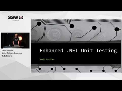Enhanced .NET Unit Testing   David Gardiner