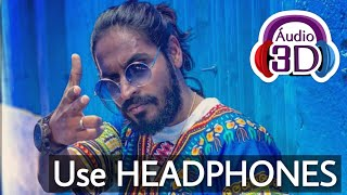 3D Audio | MACHAYENGE- Full 8d Song | Emiway Bantai | Rapping 3D Virtual Songs 2019 | HQ.
