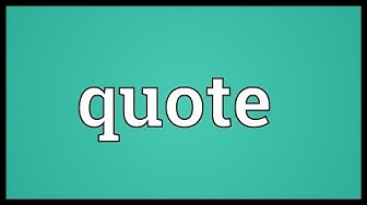 Quote Meaning