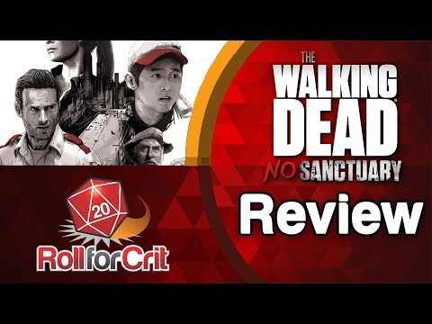 The Walking Dead: No Sanctuary Review | Roll For Crit