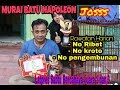 Murai Batu Napoleon Harian No Kroto No Pengembunan No Ribet  Mp3 - Mp4 Download