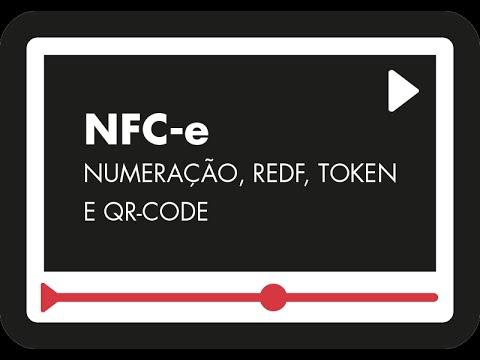 NFC-E - NUMERAÇÃO, REDF, TOKEN E QR-CODE