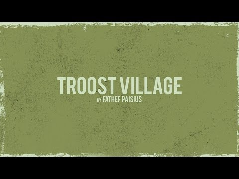 """We Are Superman - """"Troost Village"""" Poem by Father Paisius"""