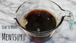 How To Make Mentsuyu (noodle Soup Base) (recipe) 麺つゆの作り方(レシピ)