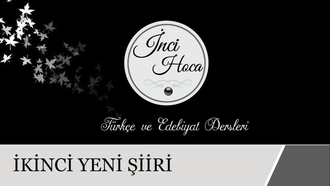 Ikinci Yeni şiiri Cumhuriyet Dönemi Türk Edebiyati Youtube