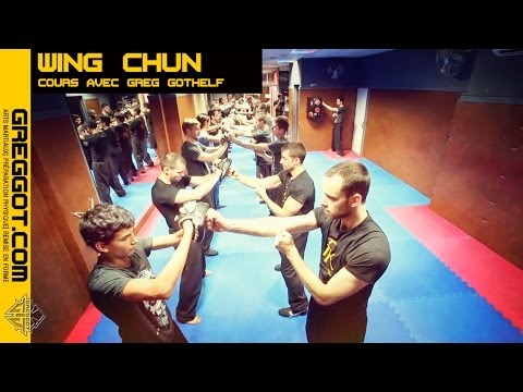 Un Cours de Wing Chun avec Greg Gothelf