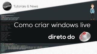 Como criar windows live direto do CD