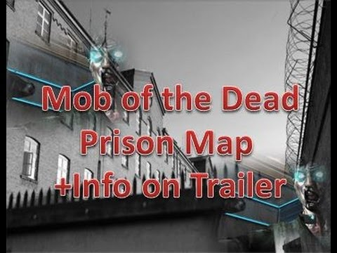Mob of the Dead is a Prison Map Black Ops 2 Zombies DLC 2