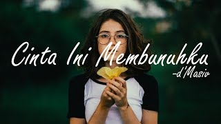 Gambar cover d'Masiv - Cinta Ini Membunuhku Cover, Chintya Gabriella