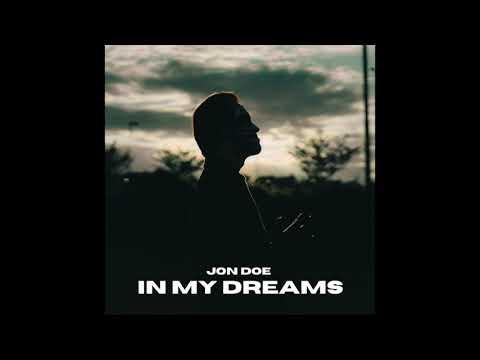 Jon Doe - In My Dreams (Official Audio)
