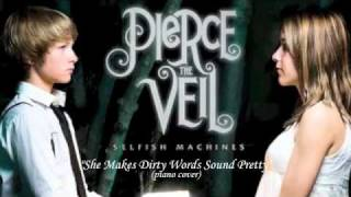 She Makes Dirty Words Sound Pretty - Pierce The Veil feat. Jonny Craig (piano cover)